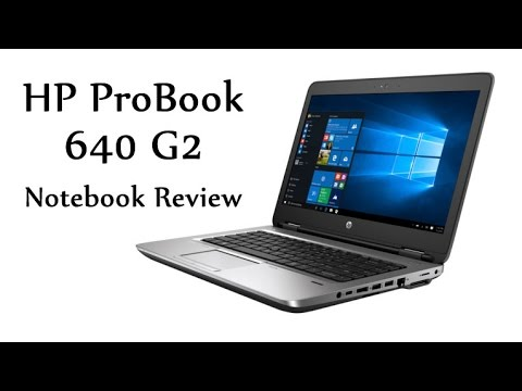 HP ProBook 640 G2 Notebook Review