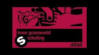 Koen Groenenveld - Skyrocketing (Original Mix)