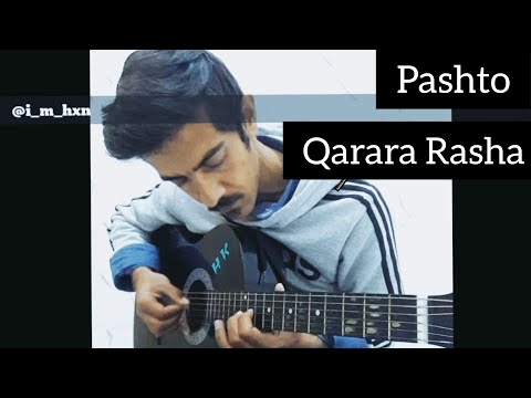 Pashto Song | Qarara Rasha | Rabab On Guitar 2019