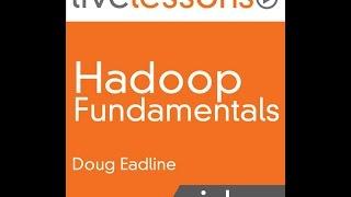 Hadoop Tutorial: Introduction To Hadoop Fundamentals