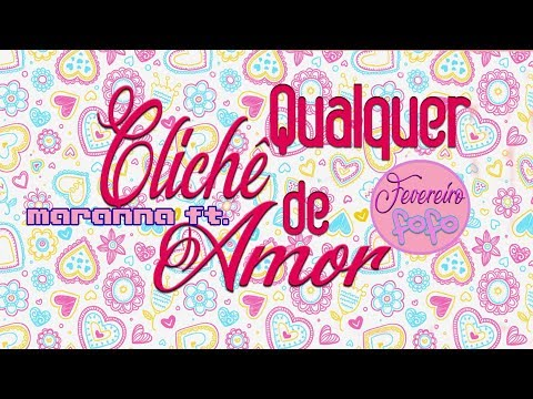 Maranna ft. Qualquer Clichê de Amor