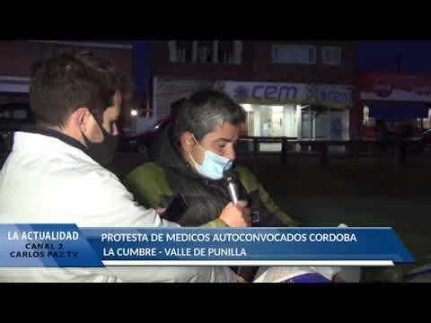 LA PRIMERA PROTESTA FUE EL 25 DE MAYO: MEDICOS AUTOCONVOCADOS DE PUNILLA: PROTESTA EN LA CUMBRE