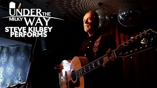 UNDER THE MILKY WAY - S01E04 - Steve Kilbey Performs