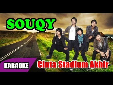 gratis download video - SouQy--Cinta-Stadium-Akhir-Karaoke