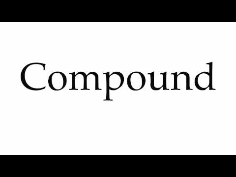 How to Pronounce Compound