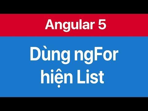 04-Sử dụng ngFor directive hiện danh sách một List các object