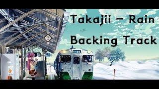 Download Lagu Takajii -rain backing track (MR) Mp3