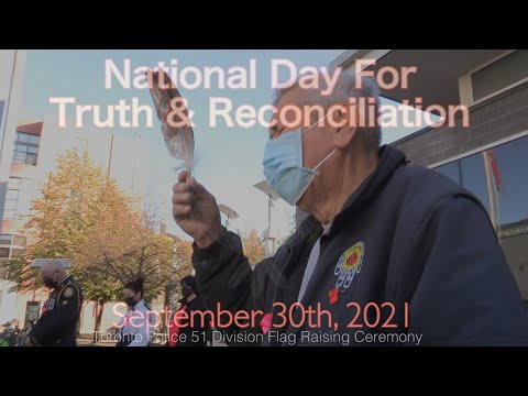National Day for Truth & Reconciliation 2021 | Toronto Police 51 Division Flag-Raising Ceremony