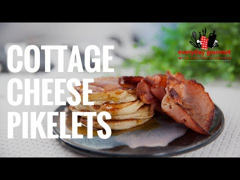 Cottage Cheese Pikelets | Everyday Gourmet S7 E67