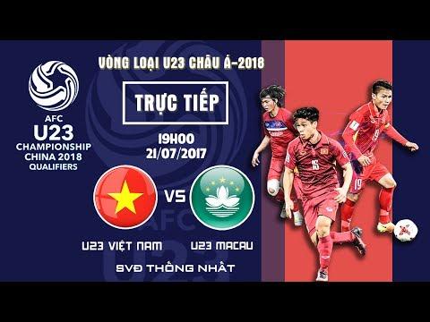 U23 VN - U23 Macau