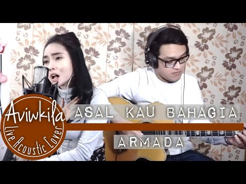 gratis download video - Armada--Asal-Kau-Bahagia-Aviwkila-Cover