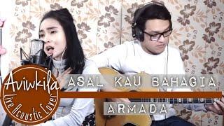 download lagu download musik download mp3 Armada - Asal Kau Bahagia (Aviwkila Cover)