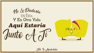 Junto A Ti - Maskatesta (vídeo aficionado)