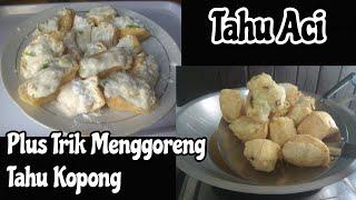 Video Tahu Aci Versi 2 + Trik Menggoreng Tahu Kopong MP3, 3GP, MP4, WEBM, AVI, FLV Mei 2019