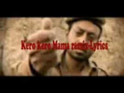 Kero Mama Songs mp3 download and Lyrics