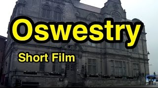 Oswestry United Kingdom  city pictures gallery : Oswestry: A Short Film