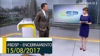 Encerramento do Bom Dia São Paulo na Rede Globo São Paulo em 15 de Agosto de 2017. Apresentação: Rodrigo Bocardi...