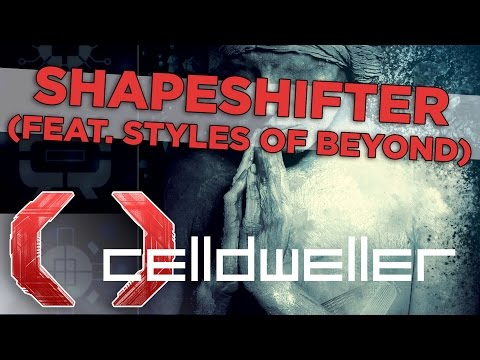 Celldweller - Shapeshifter (feat. Styles Of Beyond)