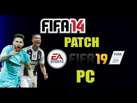 FIFA 14 PC Patch To 2019 Download + Install Link Download On Description