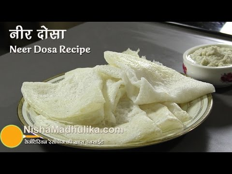 How To Make Neer Dosa Recipes
