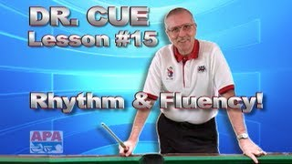 APA Dr. Cue Instruction - Dr. Cue Pool Lesson 15: Rhythm&Fluency