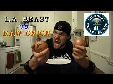L.A. BEAST vs RAW ONION (GUINNESS WORLD RECORD ATTEMPT)