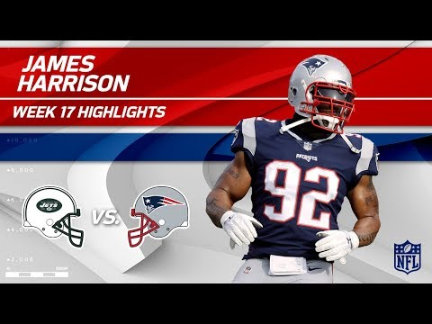 Video: James Harrison Highlights, First Game w/ Pats! | Jets vs. Patriots | Wk 17 Player Highlights