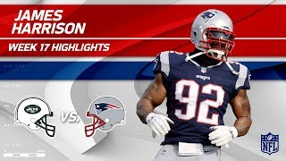 James Harrison Highlights, First Game w/ Pats!   Jets vs. Patriots   Wk 17 Player Highlights