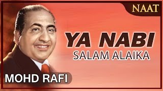 Video Heart Touching Naat By Mohammad  Rafi _ Ya Nabi Salam Alaika_ Peace And Blessings MP3, 3GP, MP4, WEBM, AVI, FLV Juni 2018