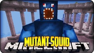 Minecraft Mods - MUTANT  SQUID BOSS! - Derpy Squid Mod Showcase