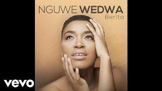 Music video by Berita performing Nguwe Wedwa. (C) 2016 VTH Season http://vevo.ly/BEFa2T.