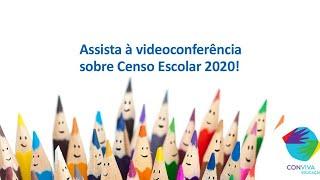 Videoconferência: Censo Escolar 2020