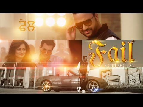 Video New Punjabi Songs 2015 || Fail || Surjit Bhullar feat. Sudesh Kumari | Latest New Punjabi Songs 2015 download in MP3, 3GP, MP4, WEBM, AVI, FLV January 2017