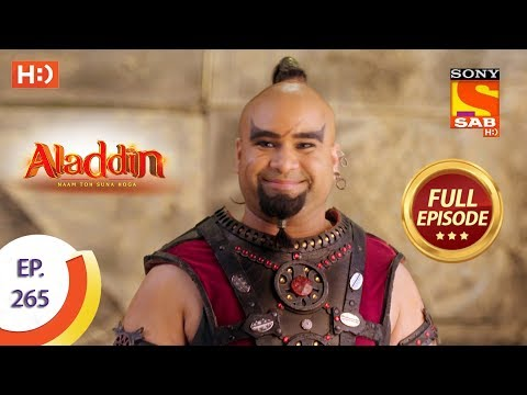 Aladdin - Ep 265 - Full Episode - 21st August, 2019