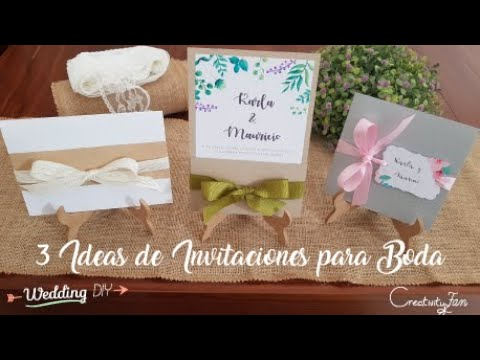 3 Ideas De Invitaciones Para Boda | TUTORIAL