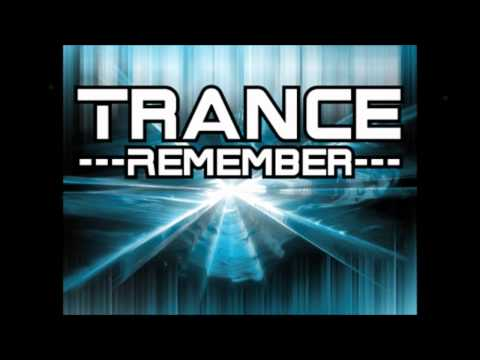 Trance Remember Mix Part 1 by Traxmaniak