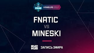 Fnatic vs Mineski, ESL One Hamburg 2017, game 1 [Adekvat, Smile]