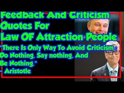 Leadership quotes - Feedback And Criticism Quotes For The Law Of Attraction People