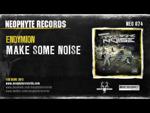 Endymion - Make Some Noise