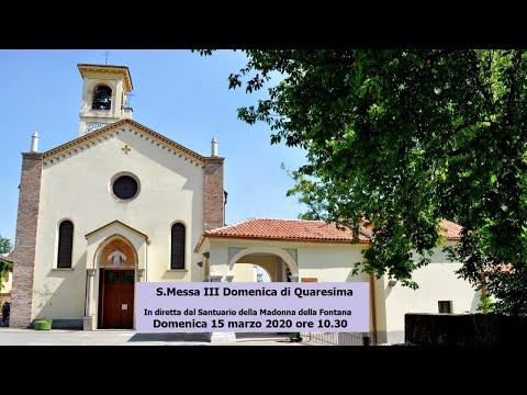 Santa Messa della III Domenica di Quaresima