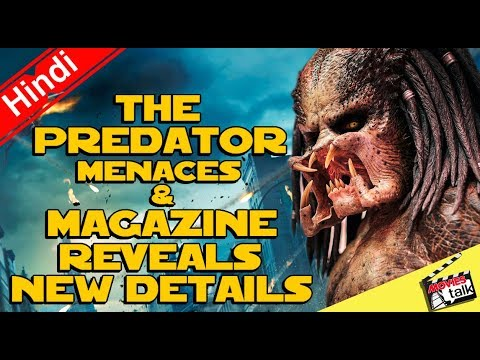 THE PREDATOR Menaces & Magazine Reveals New Details [Explained In Hindi]