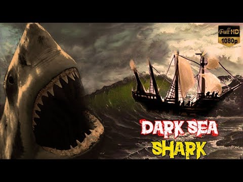 Dark Sea Shark | Latest Hollywood Dubbed Movie In Hindi 2017 | New Release Adventures Movie 2017