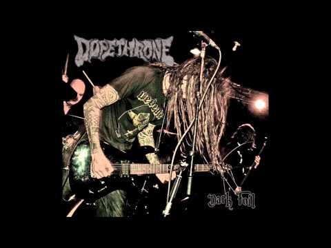 Dopethrone - Dark Foil - Full Album