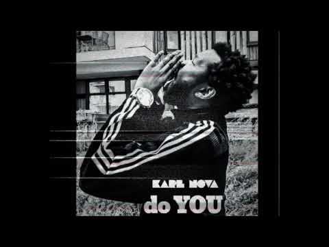 Karl Nova - Do You (Official Audio)