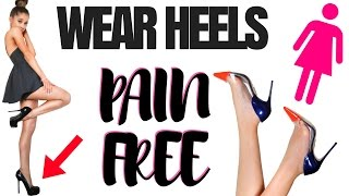 Video TRICKS to make heels pain free | wear heels without pain | How to walk in heels without pain 2017 MP3, 3GP, MP4, WEBM, AVI, FLV Juni 2018