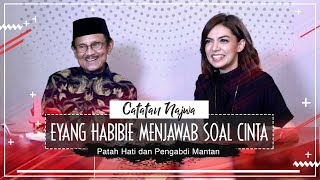 Video Eyang Habibie Menjawab soal Cinta, Patah Hati, dan Pengabdi Mantan MP3, 3GP, MP4, WEBM, AVI, FLV Mei 2018