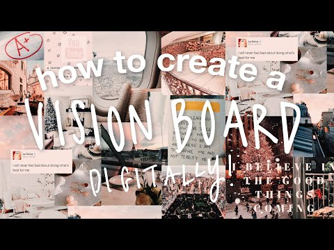 how to create a DIGITAL VISION BOARD that ACTUALLY WORKS 2019