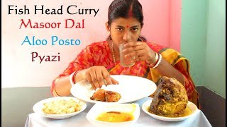 Eating Fish Head Curry, Bengali Aloo Posto, Masoor Dal, Onion Pakoda (Pyazi) with Rice || Food Ninja