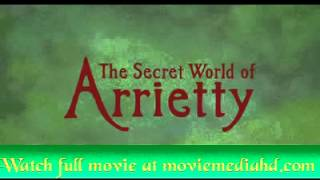 Nonton The Secret World of Arrietty Trailer 2012 English   Official HD Film Subtitle Indonesia Streaming Movie Download
