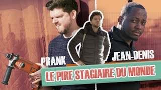 [Ep. intégral #1] Pranque Le pire stagiaire : Jean-Denis